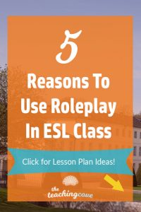 5 Reasons To Use Roleplay ESL