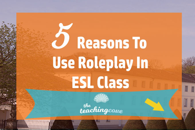 5 Reasons to Use Roleplay ESL featured