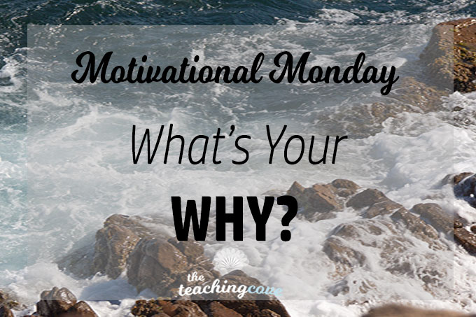 Motivational-Monday-113-Why-featured
