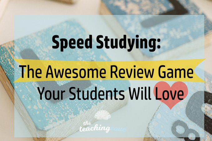 Speed Studying: The Awesome Year End Review Game Your Students Will Love