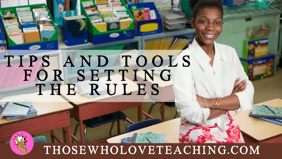 Tips and Tools for setting the rules