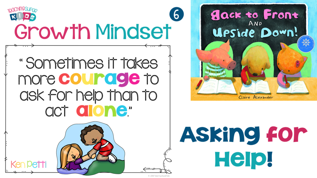 How To Build A Growth Mindset For Teachers >> Growth Mindset Asking For Help - Teaching Superkids