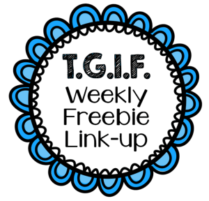 TGIF Weekly Freebie Link up1