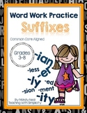 Word Work Practice ~ Suffixes