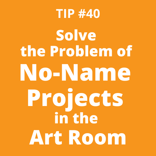 Solve the Problem of No-Name Projects in the Art Room
