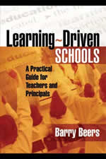 Learning-Driven Schools by Barry Beers