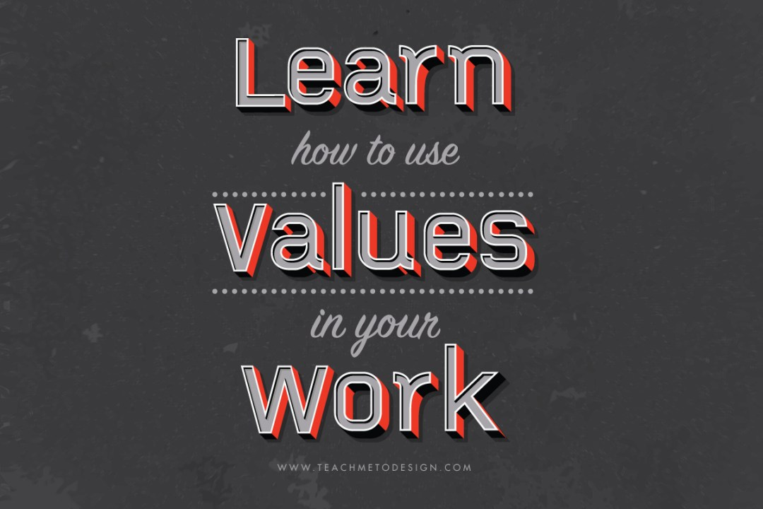 Learn how to use values.