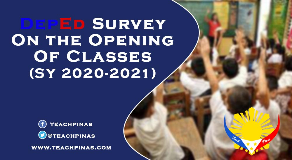 DepEd Surver on the Opening of Classes 2020-2021