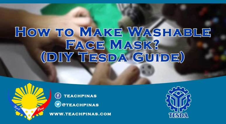 How to Make Washable Face Mask? (DIY Tesda Guide)