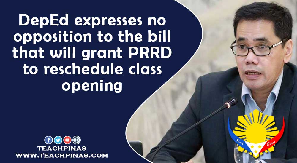 DepEd expresses no opposition to the bill that will grant PRRD to reschedule class opening