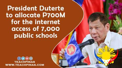 President Duterte to allocate P700M for the internet access of 7,000 public schools