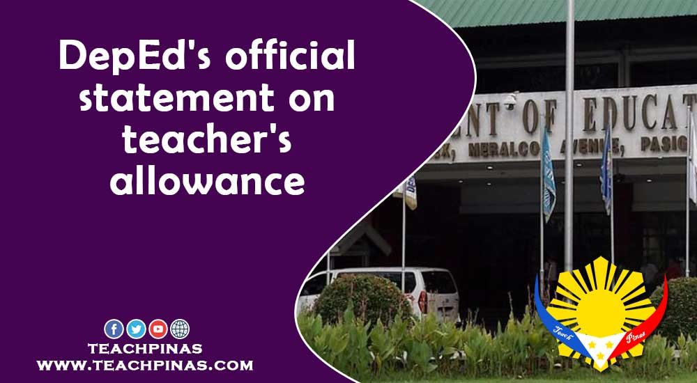 DepEd's Official Statement on Teachers' Allowance