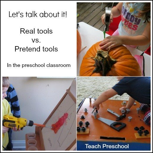 Using pretend versus real tools in preschool – let's talk about it