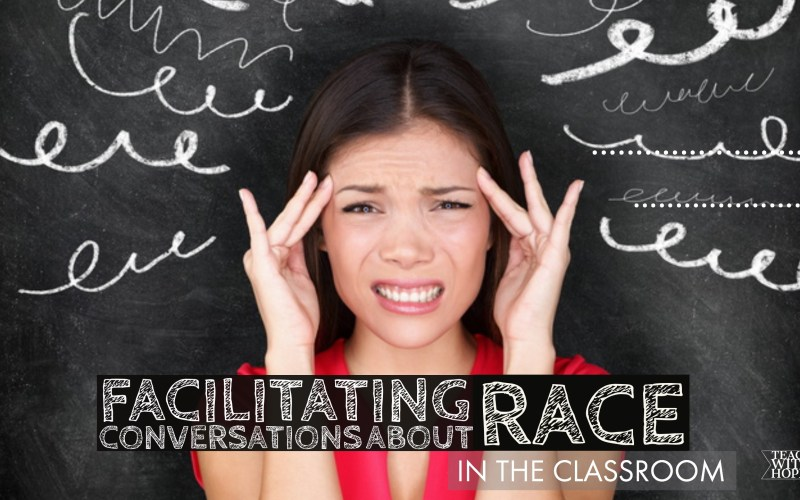 Facilitating Conversation about Race in the Classroom