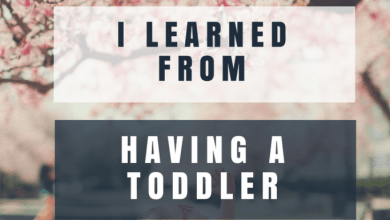Photo of 8 Things I Learned From Having a Toddler