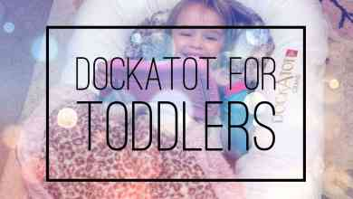Photo of How a DockATot Can Be Used For Toddlers