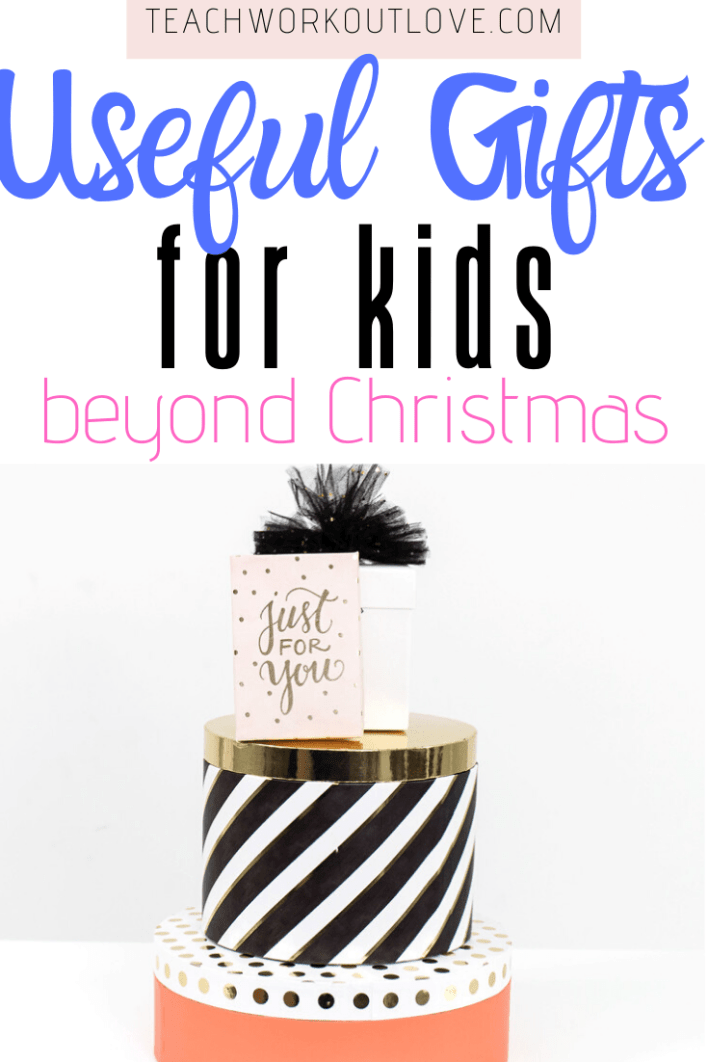 Useful Gifts For Kids Beyond Christmas - TWL Working Moms