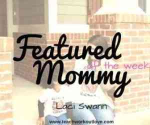 featured mommy of the week