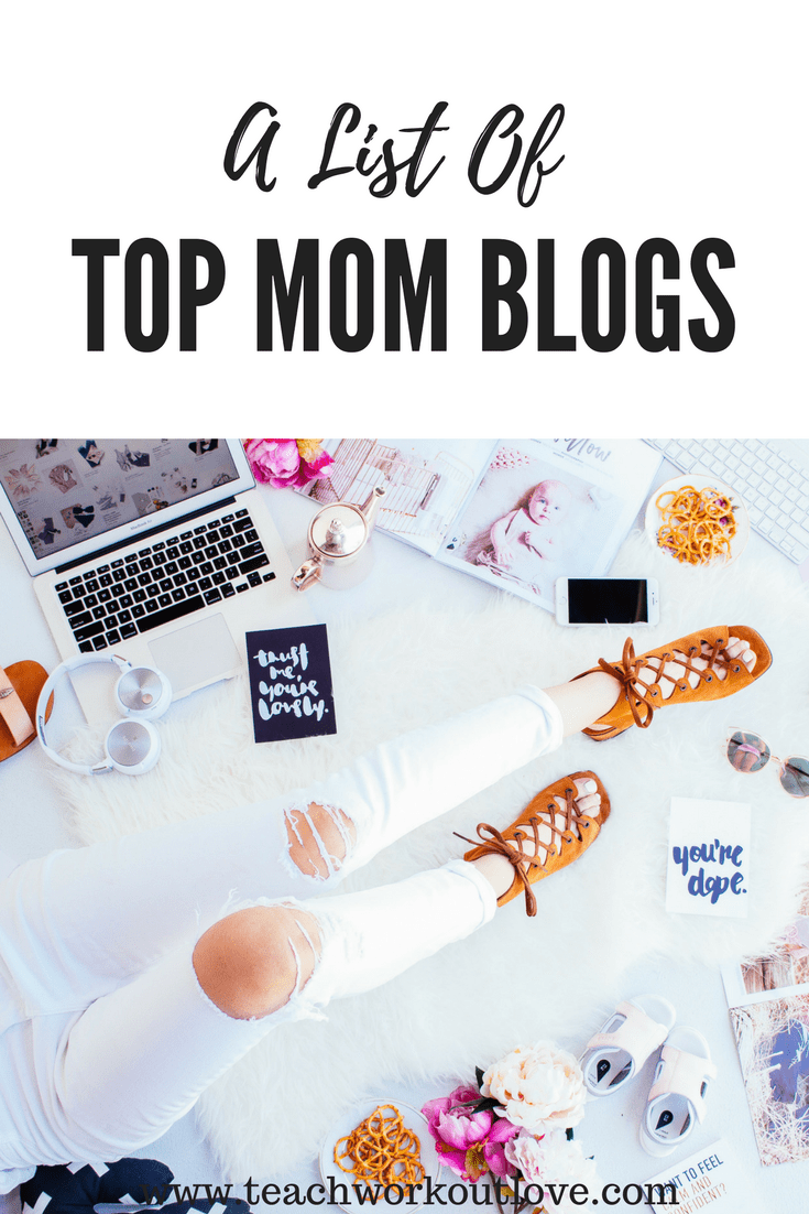 A List of Top Mom Blogs