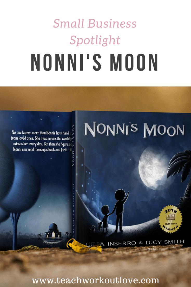Children's Book Nonni's Moon: Small Business Spotlight