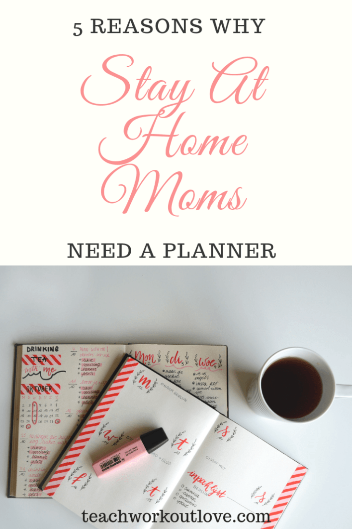 stay-at-home-mom-planner-teachworkoutlove.com