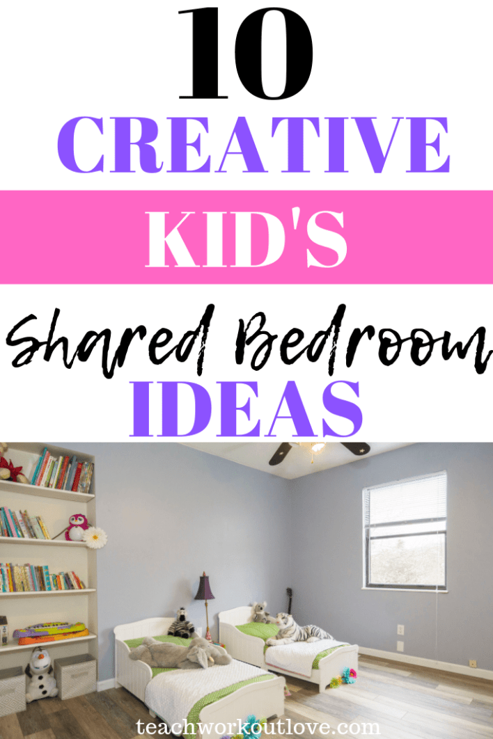 creative-kid's-shared-bedroom-ideas-teachworkoutlove.com-TWL-Working-Moms