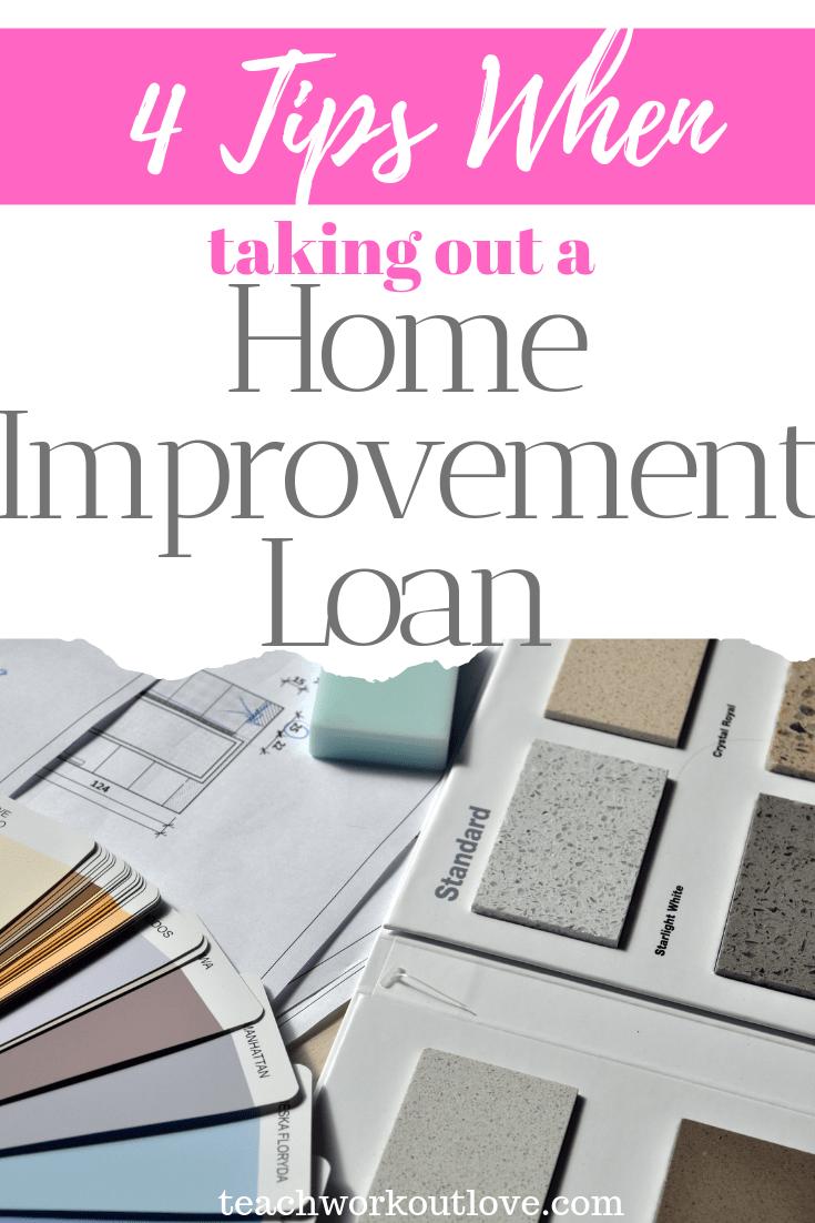 4-tips-when-taking-out-a-home-improvement-loan-teachworkoutlove.com-TWL-Working-Moms