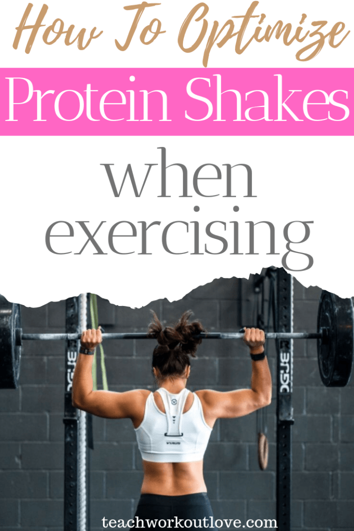 how-to-optimize-protein-shakes-when-exercising-teachworkoutlove.com-TWL-Working-Moms