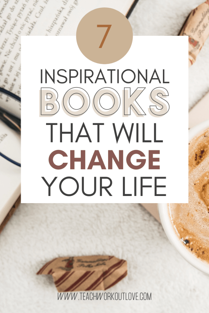 If you really want to change your life, you have to adopt some changes in your personality. We recommend you these 7 inspirational books that you must read.