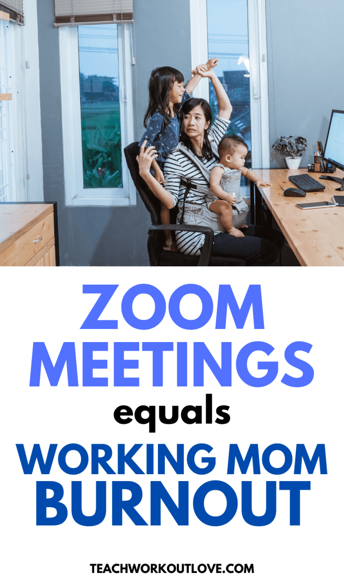 Zoom Meetings are a new working mom nightmare! Let's dig deeper and look at the bigger picture of why and how working moms are dealing with it.