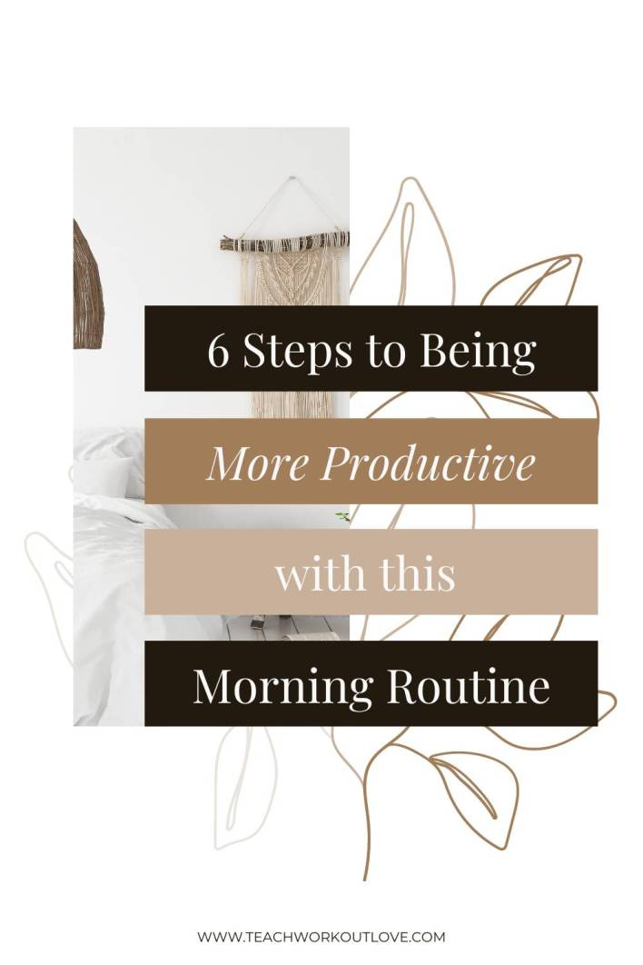 Need a jump start to your day? With these 6 steps, you can begin to change how you do your morning routine and feel good.