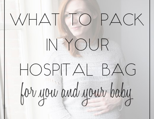 what to pack in your hospital bag for you and your baby