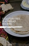 Oat Flour Roti + Free 5 Gluten-Free Flatbread Recipes E-book!