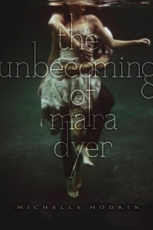 Review: The Unbecoming of Mara Dyer, Michelle Hodkin