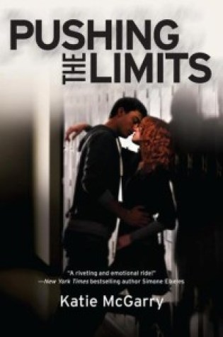 Review: Pushing the Limits, Katie McGarry