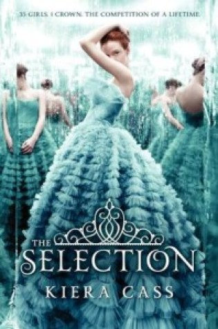 Review: The Selection, Kiera Cass