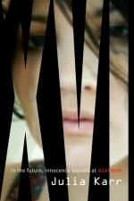 Review: XVI, Julia Karr
