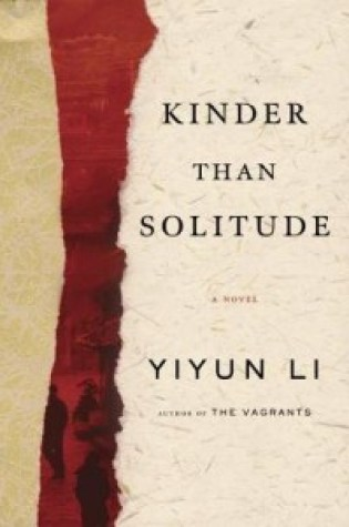 Review: Kinder Than Solitude, Yiyun Li