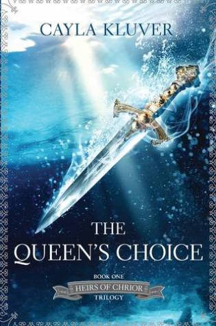 Review: The Queen's Choice, Cayla Kluver