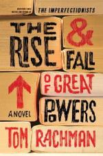 Review: The Rise & Fall of Great Powers, Tom Rachman
