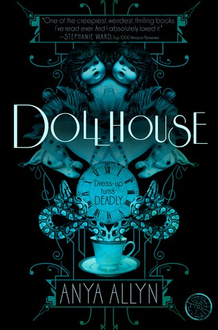 Review: Dollhouse, Anya Allyn