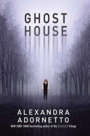 Review: Ghost House, Alexandra Adornetto