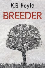 Review: Breeder, KB Hoyle