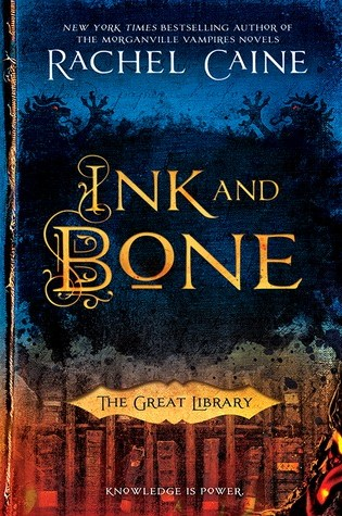 Review: Ink and Bone, Rachel Caine