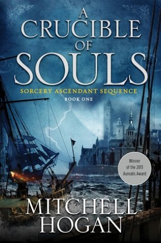 Review: A Crucible of Souls, Mitchell Hogan