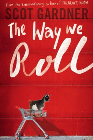 Review: The Way We Roll, Scot Gardner