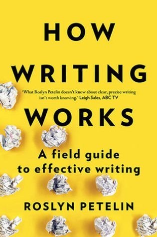 Review: How Writing Works, Roslyn Petelin