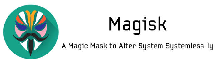 Download Magisk Systemless Root for Android
