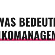 Was bedeutet Risikomanagement?