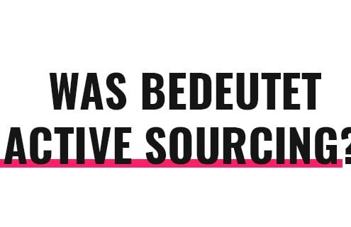 Was bedeutet Active Sourcing?